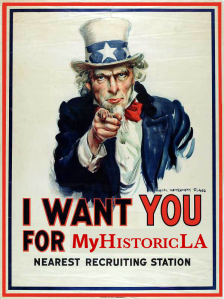 A slightly edited WWI era recruitment poster urging you to participate at MyHistoricLA.org