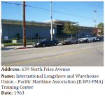 This Late Modern ILWU training center is part of the legacy of labor activism in the area.
