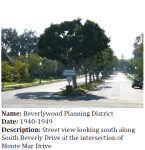 Beverlywood is one of several planning districts identified in the CPA. Planning districts have too many alterations to be considered eligible as historic districts, but do retain characteristics that warrant special consideration in city planning and development.